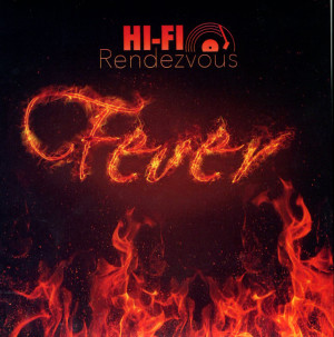 """Hi-Fi Rendezvous released its first CD """"Fever"""" and it can be downloaded on iTunes."""
